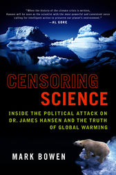 Censoring Science by Mark Bowen