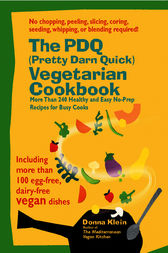 The PDQ (Pretty Darn Quick) Vegetarian Cookbook