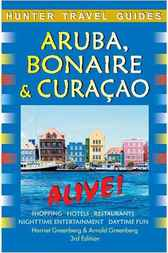 Aruba, Bonaire & Curacao Alive Guide by Arnold Greenberg
