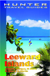 Leeward Islands Adventure Guide by K.C. Nash
