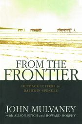 From the Frontier by John Mulvaney
