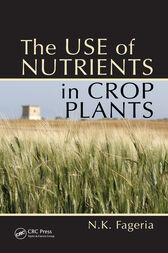 The Use of Nutrients in Crop Plants