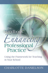 The Handbook for Enhancing Professional Practice by Charlotte Danielson