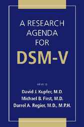 A Research Agenda For DSM V by David J. Kupfer