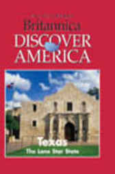 Texas by Inc. Weigl Publishers
