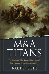 M&A Titans by Brett Cole