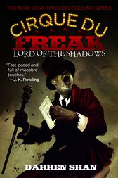 Cirque Du Freak #11: Lord of the Shadows by Darren Shan