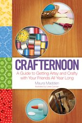 Crafternoon by Maura Madden