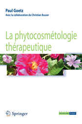 La phytocosmétologie thérapeutique (Collection Phytothérapie pratique) (French Edition) by Paul Goetz