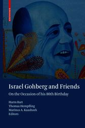 Israel Gohberg and Friends by Harm Bart