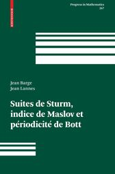 Suites de Sturm, indice de Maslov et périodicité de Bott (Progress in Mathematics) (French Edition) by Jean Barge