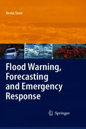 Flood Warning, Forecasting and Emergency Response by Kevin Sene