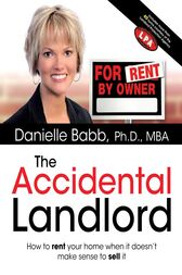 The Accidental Landlord by Danielle Babb