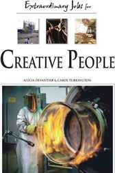 Extraordinary Jobs for Creative People by Alecia T. Devantier