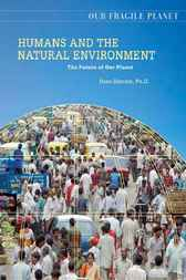 Humans and the Natural Environment by Dana Desonie