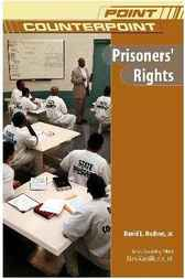 Prisoners' Rights by David L. Hudson
