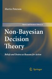 Non-Bayesian Decision Theory by Martin Peterson