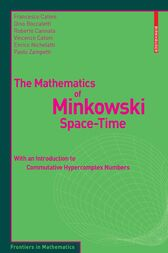 The Mathematics of Minkowski Space-Time by Francesco Catoni