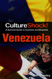 CultureShock! Venezuela by Kitt Baguley