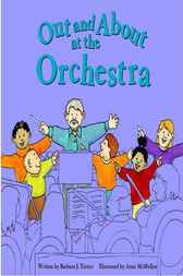 Out and About at the Orchestra by Barbara J Turner