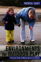 Environments for Outdoor Play