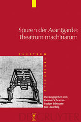Spuren der Avantgarde: Theatrum machinarum by De Gruyter