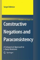 Constructive Negations and Paraconsistency by Sergei Odintsov