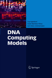 DNA Computing Models by Karl-Heinz Zimmermann
