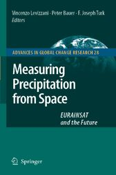 Measuring Precipitation from Space by Vincenzo Levizzani