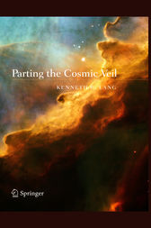 Parting the Cosmic Veil by Kenneth Lang