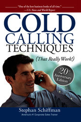 Cold Calling Techniques by Stephan Schiffman