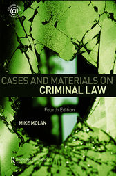 Cases & Materials on Criminal Law by Mike Molan