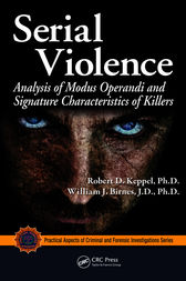 Serial Violence by Robert D. Keppel
