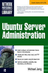 Ubuntu Server Administration by Michael Jang