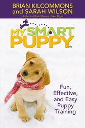 My Smart Puppy (TM) by Brian Kilcommons