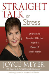 Straight Talk on Stress by Joyce Meyer