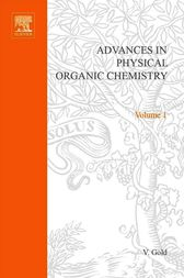 Advances in physical organic chemistry by V. Gold
