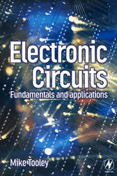 Electronic Circuits: Fundamentals and Applications by Mike Tooley