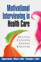 Motivational Interviewing in Health Care by Stephen Rollnick