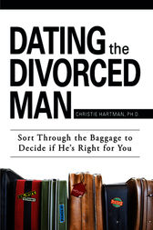 Dating The Divorced Man by Christie Hartman