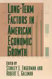 Long-Term Factors in American Economic Growth by Stanley L. Engerman