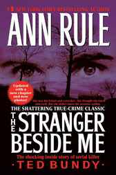 Stranger Beside Me by Ann Rule