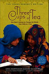 Three Cups of Tea: Young Readers Edition by Greg Mortenson