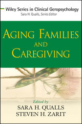 Aging Families and Caregiving by Sara Honn Qualls