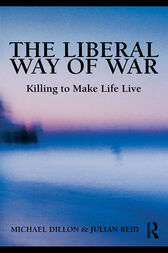 The Liberal Way of War by Michael Dillon