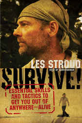 Survive! by Les Stroud