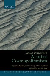Another Cosmopolitanism by Seyla Benhabib