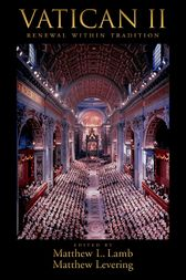 Vatican II by Matthew L Lamb