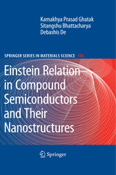 Einstein Relation in Compound Semiconductors and their Nanostructures by Sitangshu Bhattacharya