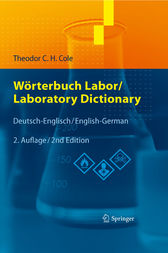 Wörterbuch Labor / Laboratory Dictionary: Deutsch/Englisch - English/German (German and English Edition)